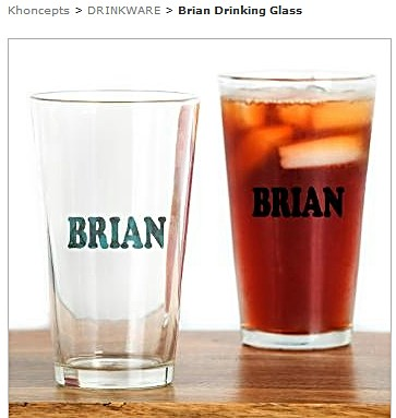 Drinking cup personalized for my brother Brian by celeste@khoncepts.com